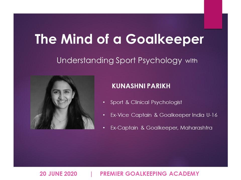 Kunashni Sport Psychologist - Mind of a Goalkeeper